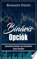 bináris opciós kereskedési útmutató