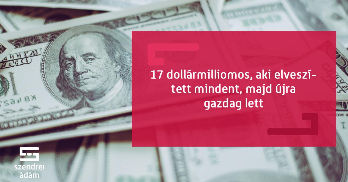 milliomosok, akik saját pénzt kerestek