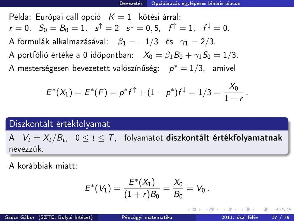 bináris opcióelmélet legolcsóbb lehetőségek