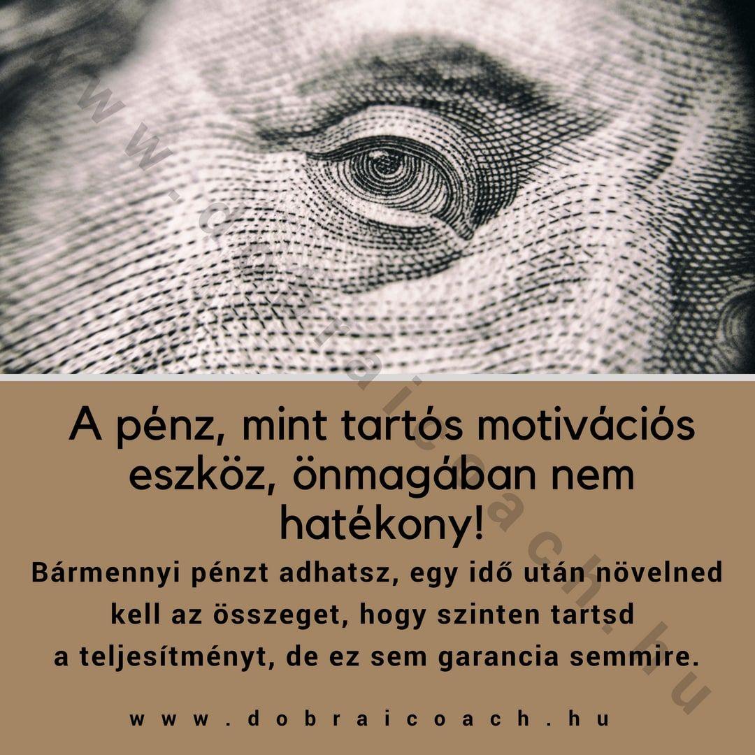hogyan lehet pénzt motiválni