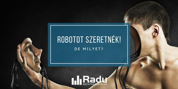 hogyan írjon saját maga egy kereskedési robotot