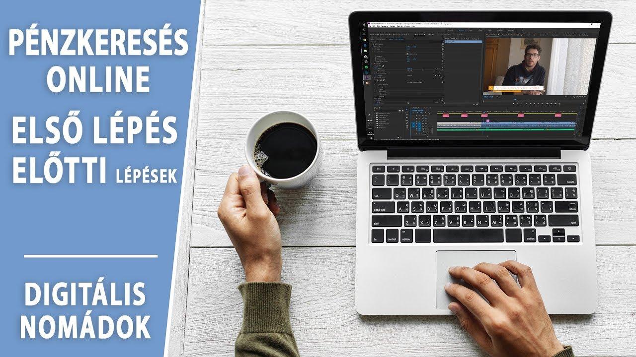 Pénzkeresés online / Első lépések előtti lépések (VIDEÓ)
