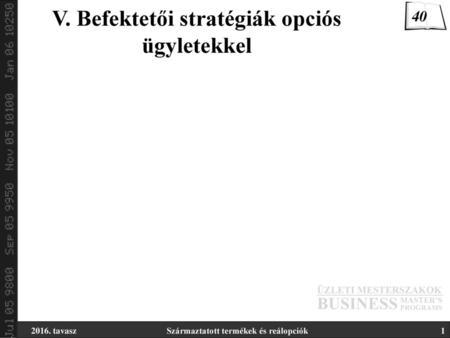 Opciós stratégiák - Opciós Tőzsdei Kereskedés