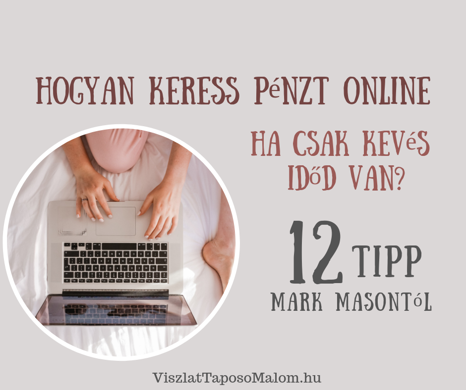 tippek és ötletek a pénzkereséshez jövedelem az interneten tippeket